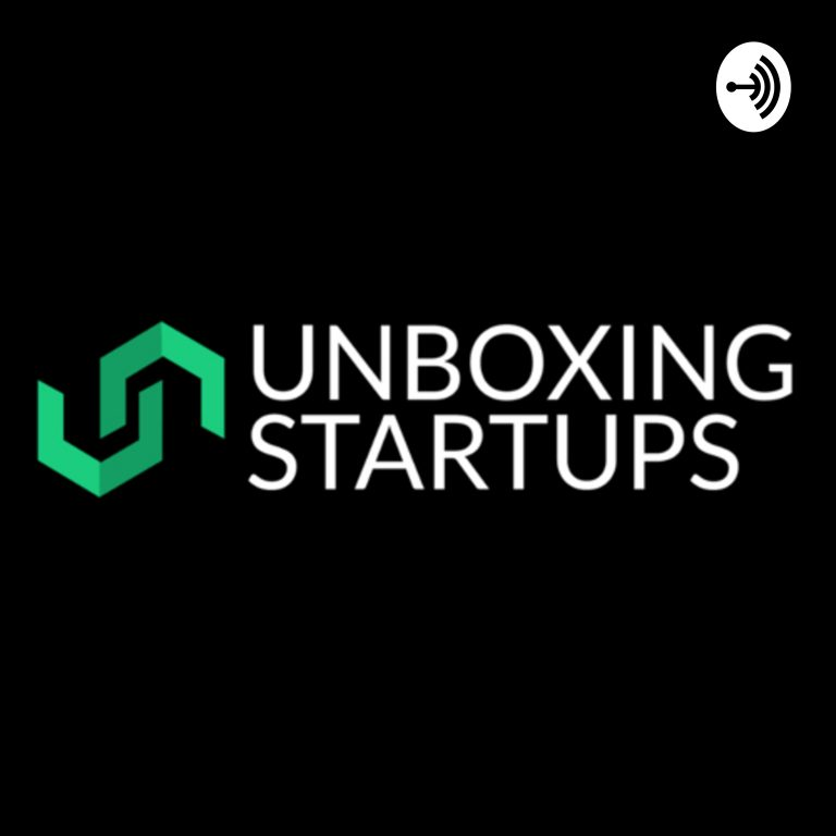Unboxing Startups Podcasts