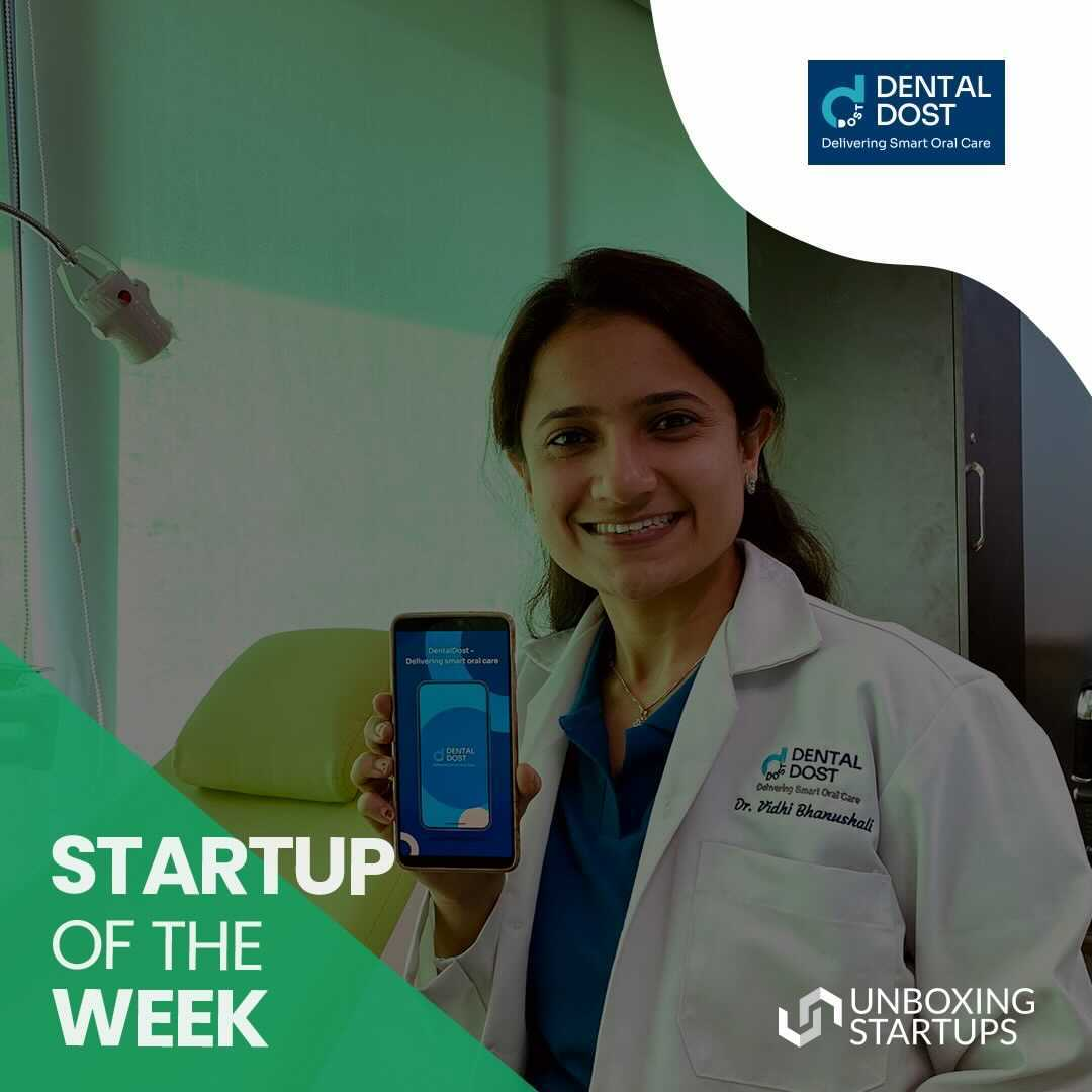 Startup Of The Week - DentalDost