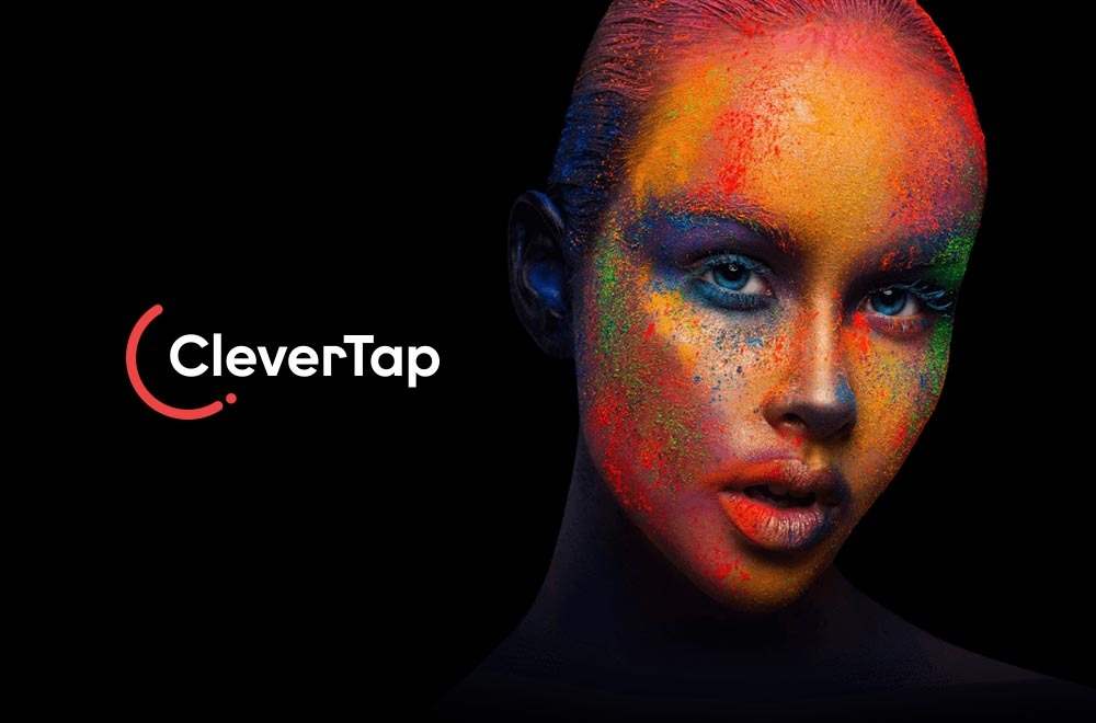 CleverTap a Customer Lifecycle Management and Engagement Platform