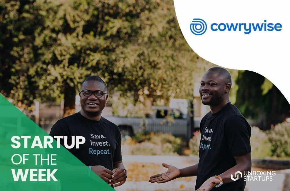Startup of the Week – Cowrywise